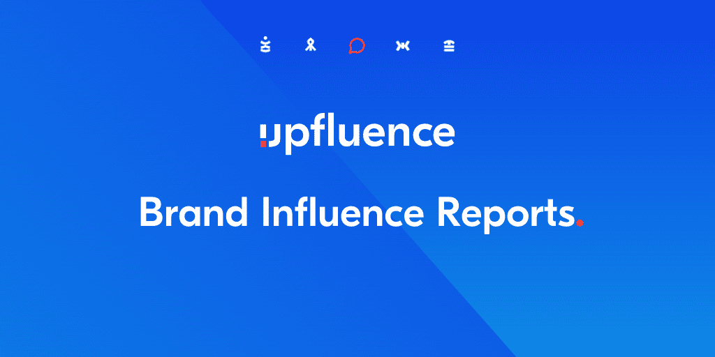 Leading Influencer Marketing Platform Upfluence Releases Brand Influence Reports Providing Insightful Social Media Intelligence for Brands and Agencies in Every Industry