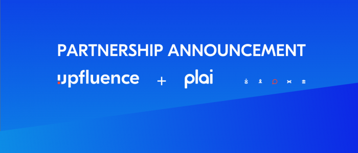 PARTNERSHIP ANNOUNCEMENT Upfluence and Plai